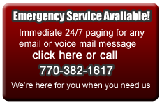Emergency Service Available: Immediate 24/7 paging for any     email or voice mail message
